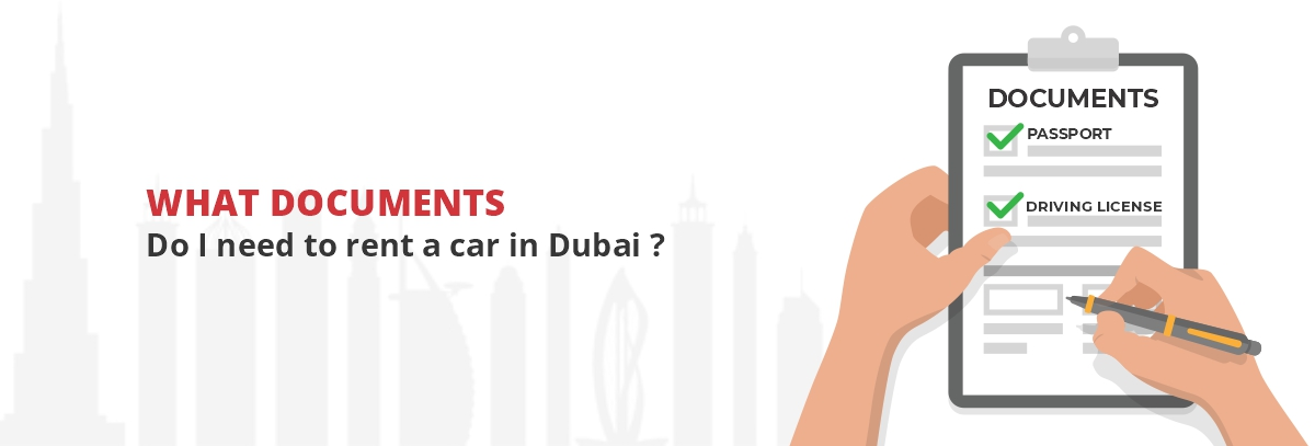 What-documents-do-I-need-to-rent-a-car-in-Dubai